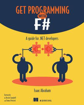 Get Programming with F#: A guide for .NET developers cover