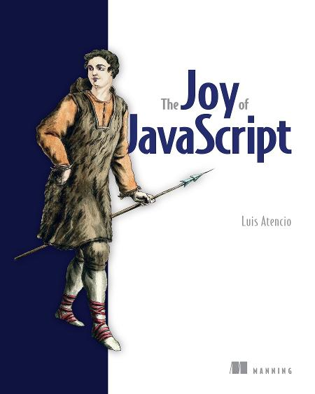 The Joy of JavaScript MEAP V08 cover