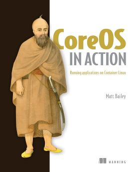 CoreOS in Action: Running Applications on Container Linux cover