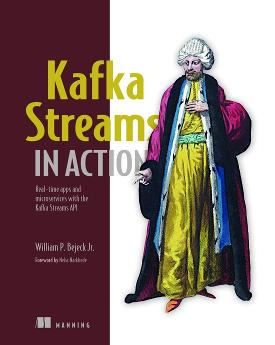 Kafka Streams in Action: Real-time apps and microservices with the Kafka Streams API cover