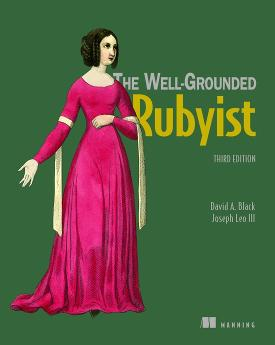 The Well-Grounded Rubyist, Third Edition cover