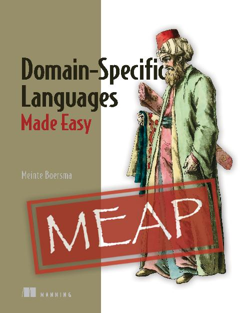 Domain-Specific Languages Made Easy MEAP V04 cover