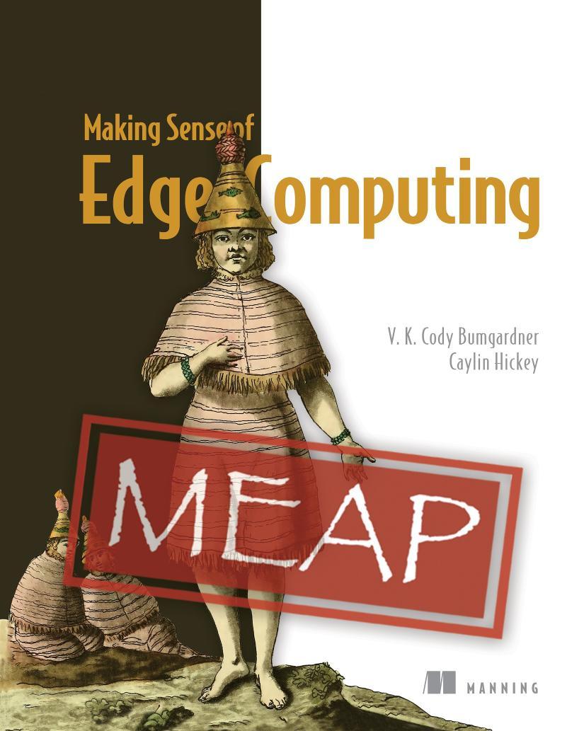 Making Sense of Edge Computing MEAP V04 cover