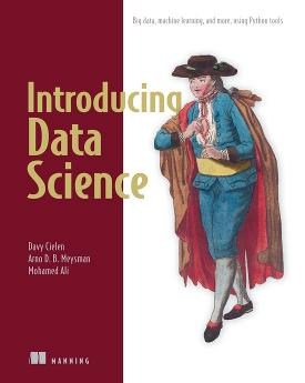 Introducing Data Science: Big data, machine learning, and more, using Python tools cover