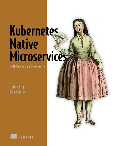 Kubernetes Native Microservices with Quarkus, and MicroProfile MEAP V01 cover