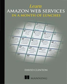 Learn Amazon Web Services in a Month of Lunches cover