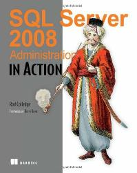 SQL Server 2008 Administration in Action cover