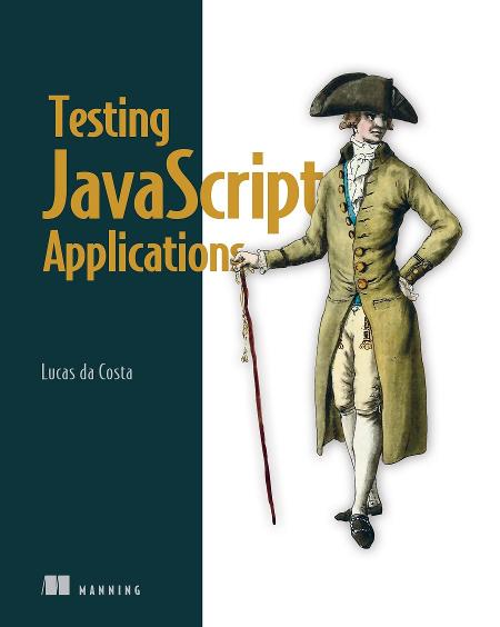 Testing JavaScript Applications MEAP V06 cover