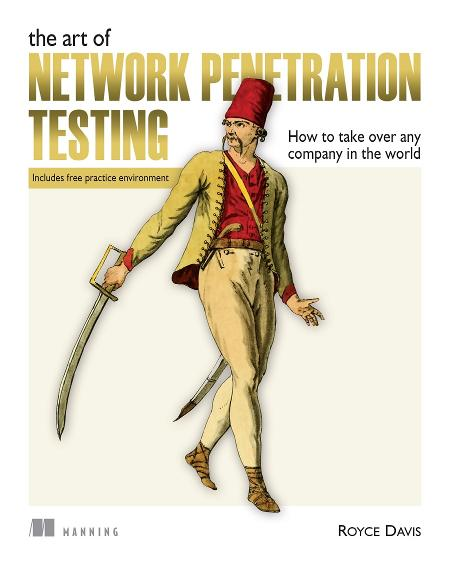 The Art of Network Penetration Testing MEAP V09 cover