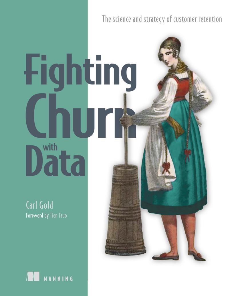 Fighting Churn with Data MEAP V08 cover