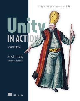 Unity in Action: Multiplatform game development in C# with Unity 5 cover