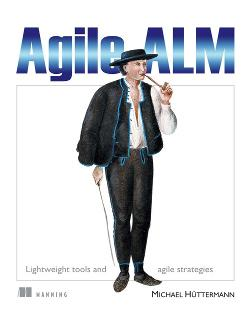 Agile ALM: Lightweight tools and Agile strategies cover