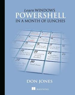 Learn Windows PowerShell in a Month of Lunches cover
