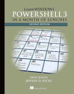 Learn Windows PowerShell 3 in a Month of Lunches, Second Edition cover