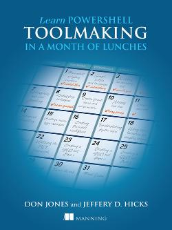 Learn PowerShell Toolmaking in a Month of Lunches cover