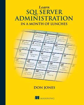 Learn Windows SQL Server Administration in a Month of Lunches cover