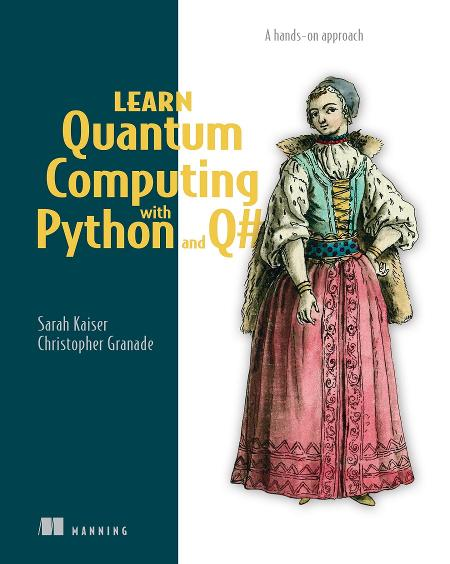 Learn Quantum Computing with Python and Q# MEAP V08 cover