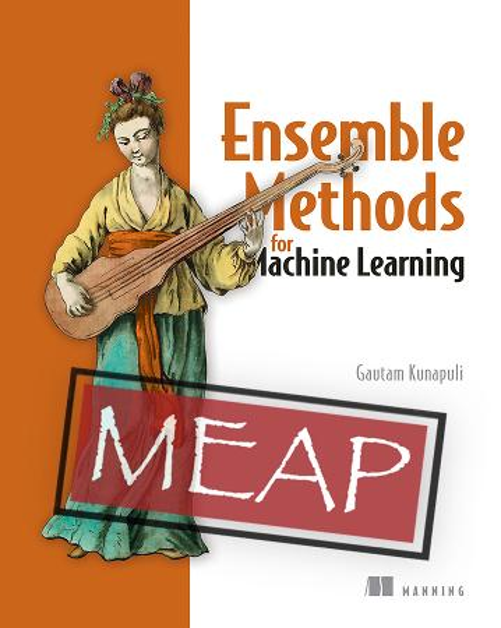 Ensemble Methods for Machine Learning MEAP V02 cover