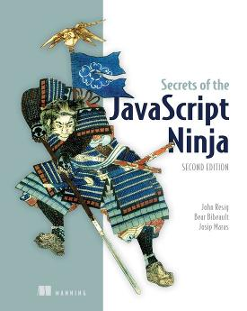 Secrets of the JavaScript Ninja, Second Edition cover