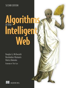 Algorithms of the Intelligent Web, Second Edition cover