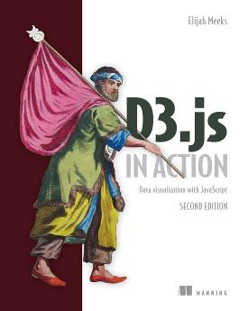 D3.js in Action, Second Edition: Data visualization with JavaScript cover