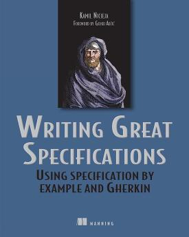 Writing Great Specifications: Using Specification by Example and Gherkin cover