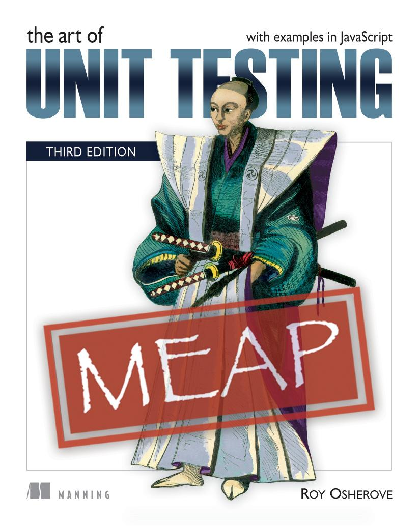The Art of Unit Testing, Third Edition MEAP V04 cover