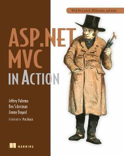ASP.NET MVC in Action with MvcContrib, NHibernate, and More cover