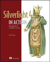 Silverlight 4 in Action: Silverlight 4, MVVM, and WCF RIA Services cover