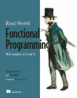 Real-World Functional Programming with Examples in F# and C# cover