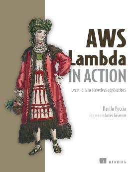 AWS Lambda in Action: Event-driven serverless applications cover