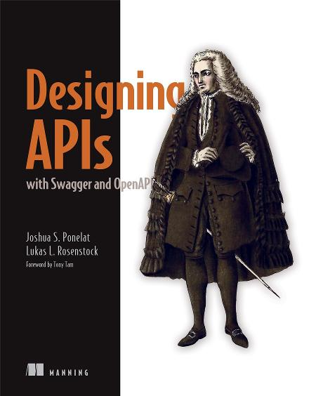 Designing APIs with Swagger and OpenAPI MEAP V04 cover