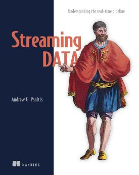 Streaming Data: Understanding the real-time pipeline cover