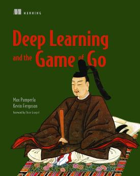 Deep Learning and the Game of Go cover