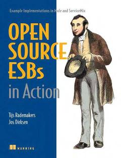 Open-Source ESBs in Action: Example Implementations in Mule and ServiceMix cover