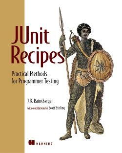 JUnit Recipes: Practical Methods for Programmer Testing cover