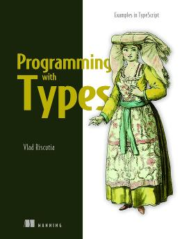 Programming with Types: Examples in TypeScript cover