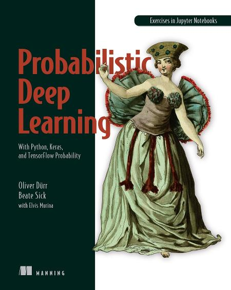 Probabilistic Deep Learning: With Python, Keras and TensorFlow Probability MEAP V06 cover