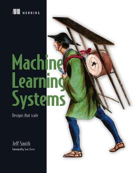 Machine Learning Systems: Designs that scale cover