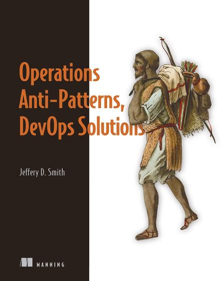 Operations Anti-Patterns DevOps Solutions MEAP V06 cover