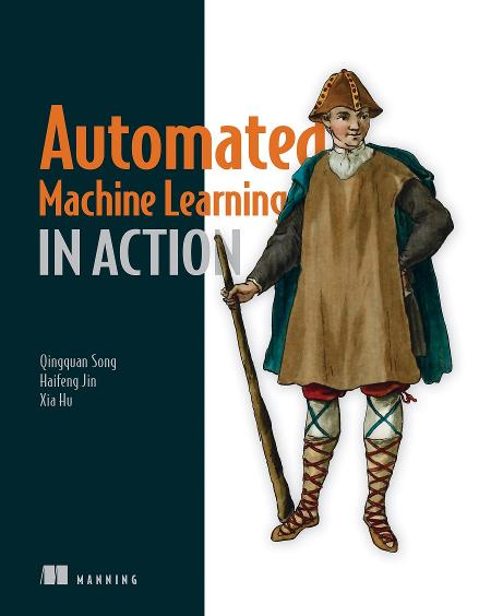 Automated Machine Learning in Action MEAP V07 cover
