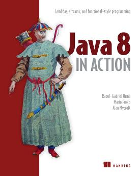 Java 8 in Action: Lambdas, streams, and functional-style programming cover