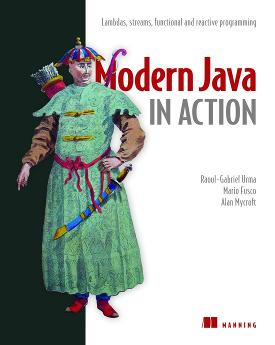 Modern Java in Action: Lambdas, streams, reactive and functional programming cover