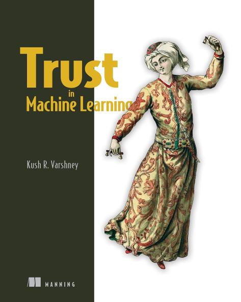 Trust in Machine Learning MEAP V04 cover