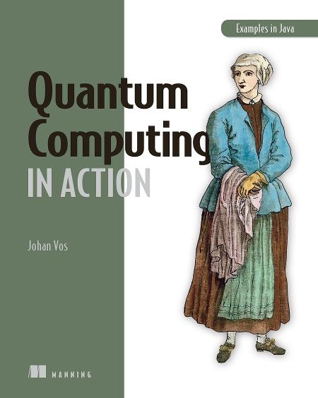 Quantum Computing in Action MEAP V09 cover
