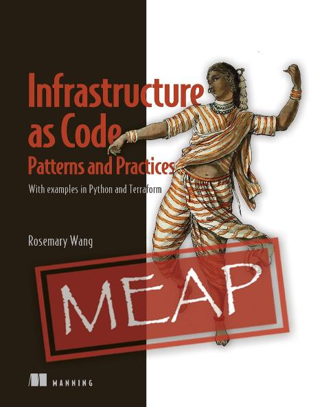 Patterns and Practices for Infrastructure as Code MEAP V05 cover
