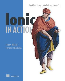 Ionic in Action: Hybrid Mobile Apps with Ionic and AngularJS cover